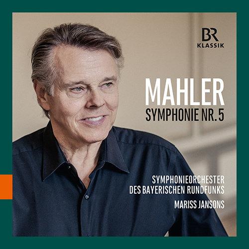 马勒:第五交响曲(巴伐利亚广播交响乐团),Mariss Jansons