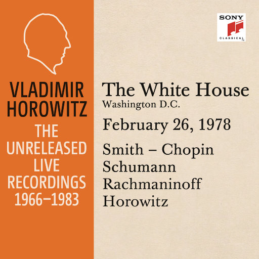 霍洛维茨:白宫独奏现场,华盛顿,1978.2.26,Vladimir Horowitz