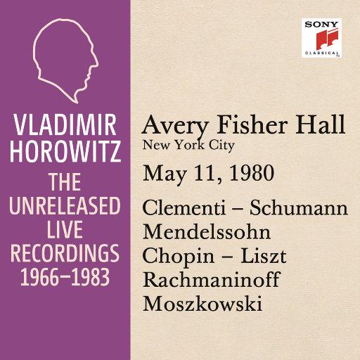 霍洛维茨:艾弗里费雪厅独奏现场,纽约,1980.5.11,Vladimir Horowitz
