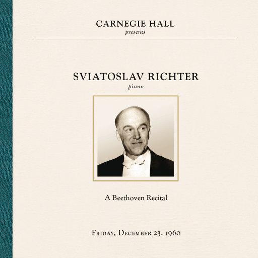 里赫特:卡内基音乐厅现场 1960.12.23,Sviatoslav Richter
