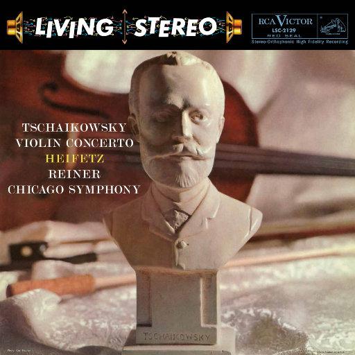 海菲兹/柴可夫斯基:小提琴协奏曲 (2.8MHz DSD),Jascha Heifetz