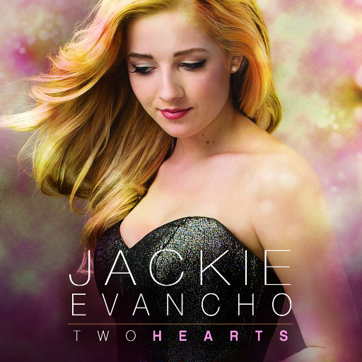 Two Hearts,Jackie Evancho