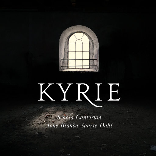 KYRIE (MQA),Schola Cantorum