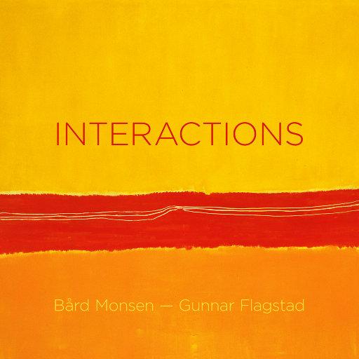 INTERACTIONS (MQA),Bård Monsen/Gunnar Flagstad