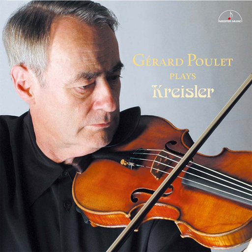 Gérard Poulet plays Kreisler,Gérard Poulet