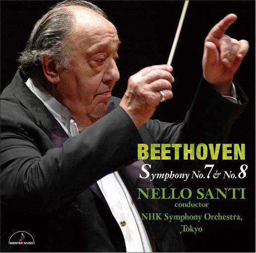 Beethoven : Symphony No.7 & No.8,Nello Santi & NHK Symphony Orchestra