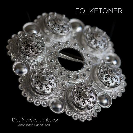 Folketoner (MQA),Det Norske Jentekor & Anne Karin Sundal-Ask