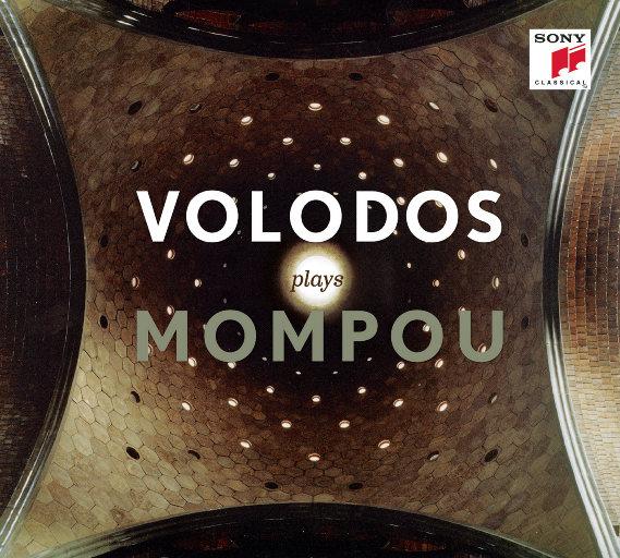 Volodos plays Mompou,Arcadi Volodos