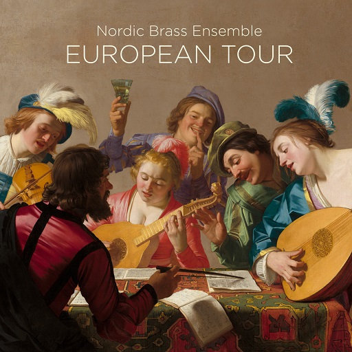 EUROPEAN TOUR (5.6MHz DSD),Nordic Brass Ensemble
