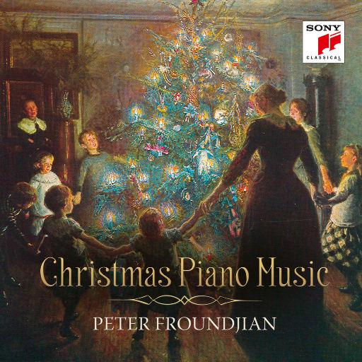 圣诞钢琴音乐 - Peter Froundjian,Peter Froundjian