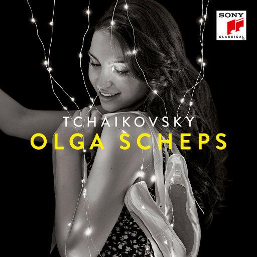 柴可夫斯基专辑 (第一号钢琴协奏曲、胡桃夹子组曲、「四季」钢琴曲集选曲、悲伤之歌),Olga Scheps