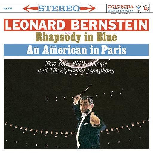 格什温:蓝色狂想曲 & 一个美国人在巴黎 - 格罗菲:大峡谷组曲 (Remastered),Leonard Bernstein