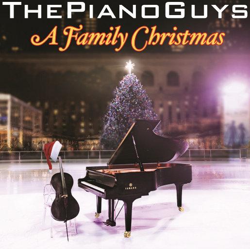 A Family Christmas,The Piano Guys