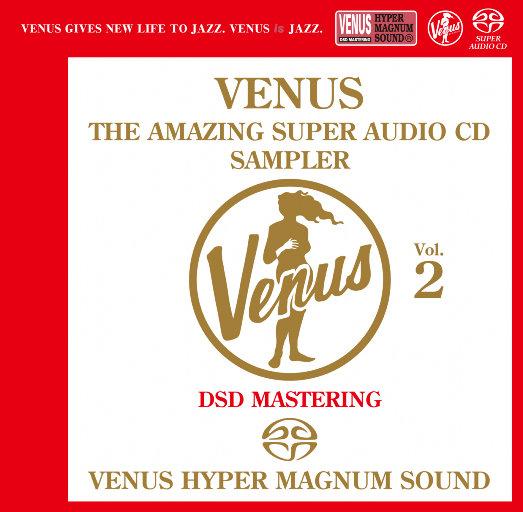 VENUS THE AMAZING SUPER AUDIO CD SAMPLER Vol.2,Various Artists