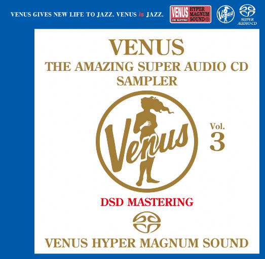 VENUS THE AMAZING SUPER AUDIO CD SAMPLER Vol.3,Various Artists