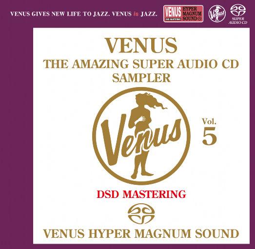 VENUS THE AMAZING SUPER AUDIO CD SAMPLER Vol.5,Various Artists