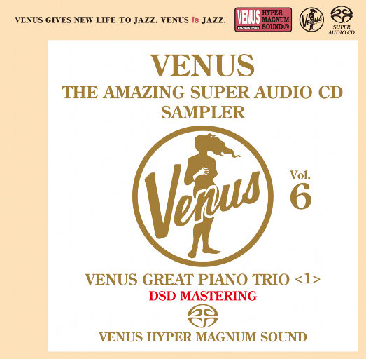 VENUS THE AMAZING SUPER AUDIO CD SAMPLER Vol.6,Various Artists