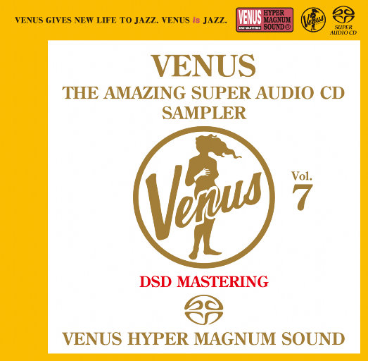 VENUS THE AMAZING SUPER AUDIO CD SAMPLER Vol.7,Various Artists