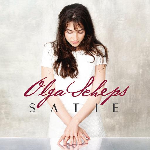 演奏萨蒂作品 (Satie),Olga Scheps
