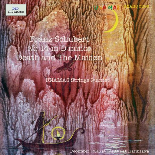 舒伯特:死神与少女 (11.2MHz DSD),Unamas Strings Quintet