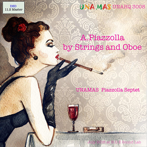 A.Piazzolla by Strings and Oboe (11.2MHz DSD),UNAMAS Piazzolla Septet