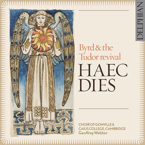 Haec Dies: Byrd & the Tudor Revival,Choir of Gonville & Caius College, Cambridge