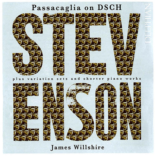 Ronald Stevenson:题献给肖斯塔科维奇的帕萨卡利亚曲,James Willshire