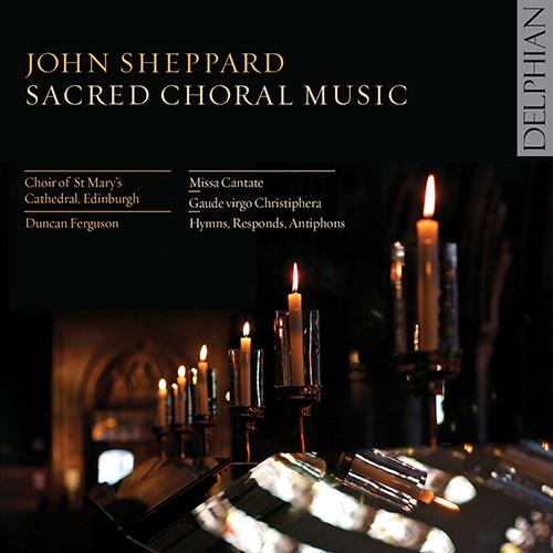 John Sheppard: 合唱圣乐,Choir of St Mary's Cathedral, Edinburgh