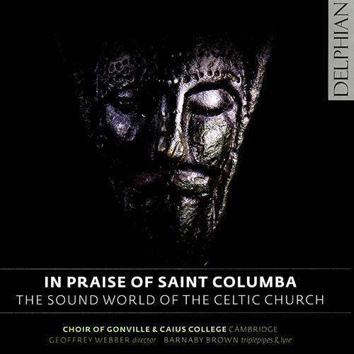 赞美圣哥伦巴:凯尔特教堂的音乐世界,Choir of Gonville & Caius College, Cambridge