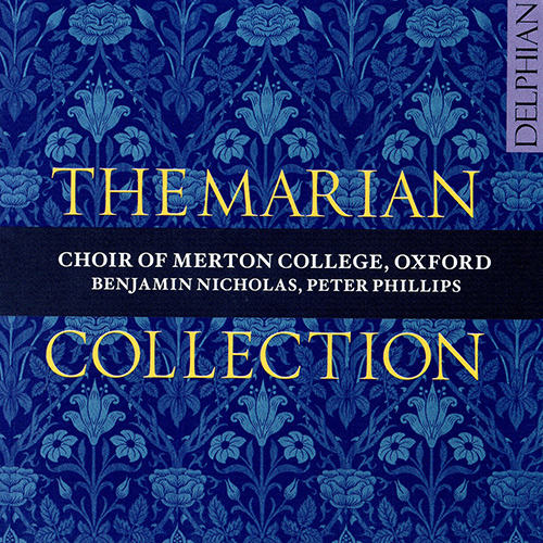 The Marian Collection,Choir of Merton College, Oxford