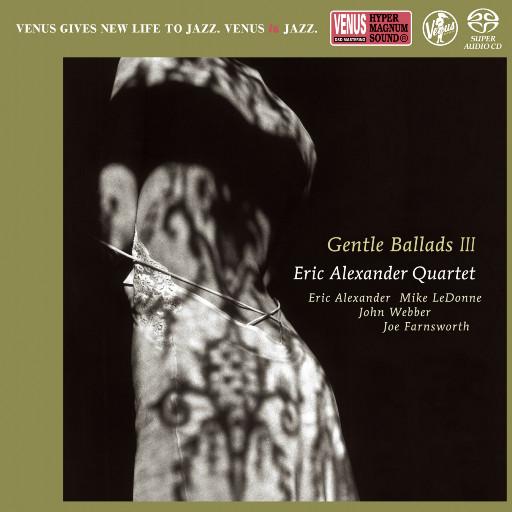 Gentle BalladsⅢ ,Eric Alexander Quartet