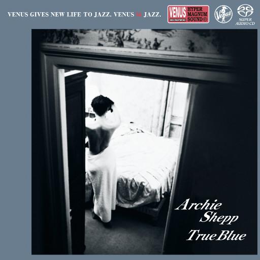 True Blue,Archie Shepp Quartet
