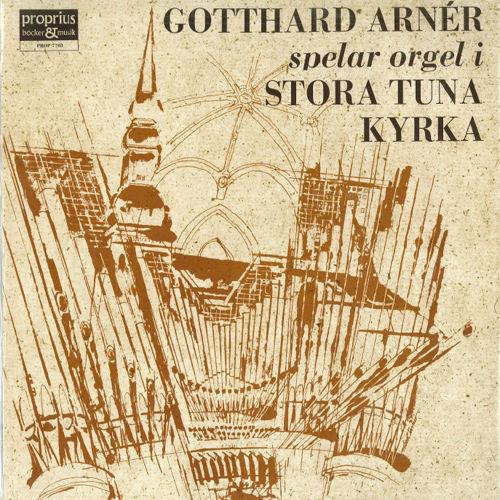 管风琴独奏专辑 - Stora tuna Kyrka,Gotthard Arnér