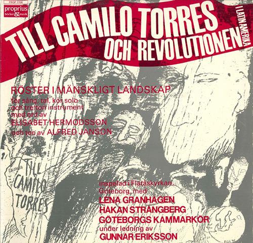 Till Camilo Torres Och Revolutionen I Latinamerika (托雷斯·卡米洛和拉丁美洲的革命),Gothenburg Chamber Choir