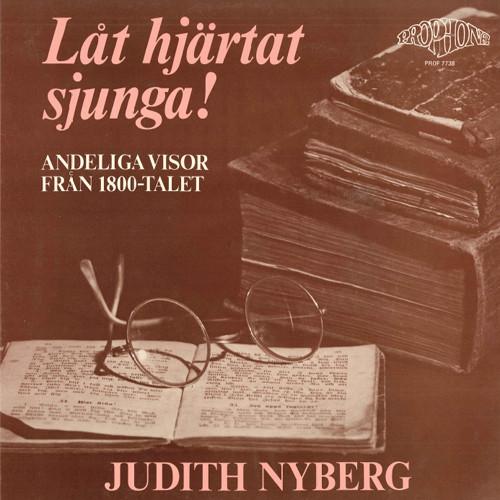 Judith Nyberg:LÅT HJÄRTAT SJUNGA!,Judith Nyberg