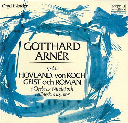 Gotthard Arnér:管风琴独奏 Vol.2,Gotthard Arnér