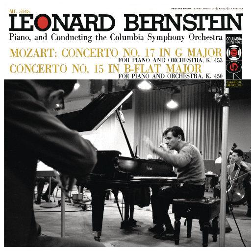 莫扎特:第15、17号钢琴协奏曲 (Remastered),Leonard Bernstein