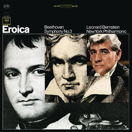 """贝多芬:第三交响曲""""英雄"""" (Remastered),Leonard Bernstein"""