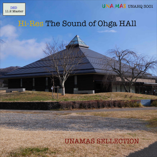 大贺音乐厅之声 (The Sound of Ohga Hall) [11.2MHz DSD],Various Artist