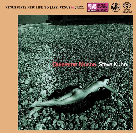 Quiereme Mucho(2.8MHz DSD),Steve Kuhn Trio
