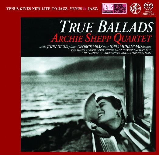 True Ballads(2.8MHz DSD),Archie Shepp Quartet