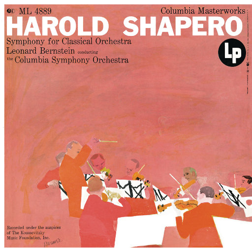 Shapero: Symphony for Classical Orchestra (Remastered),Leonard Bernstein