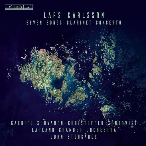 Lars Karlsson:七首歌曲与单簧管协奏曲,Lapland Chamber Orchestra