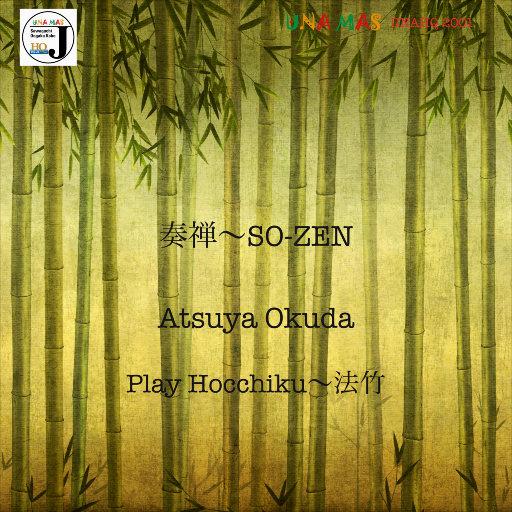 SO-ZEN,Atsuya Okuda