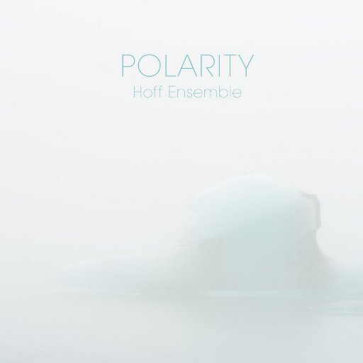 POLARITY — an acoustic jazz project (11.2MHz/1bit DSD),Hoff Ensemble