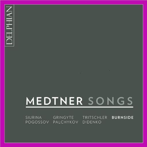 Medtner:歌曲集,Iain Burnside
