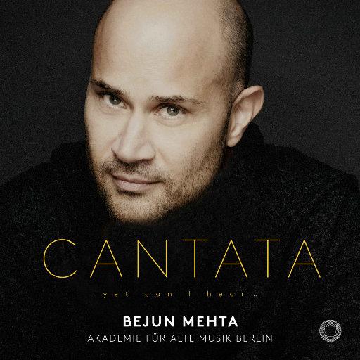 CANTATA - yet can I hear...,Bejun Mehta