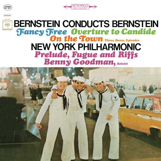 伯恩斯坦:芭蕾舞剧《自由绮想》、三首舞曲(选自《在镇上》),Leonard Bernstein