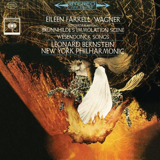 瓦格纳:布伦希尔德的献祭(选自《众神的黄昏》)、韦森东克歌曲(Remastered),Leonard Bernstein