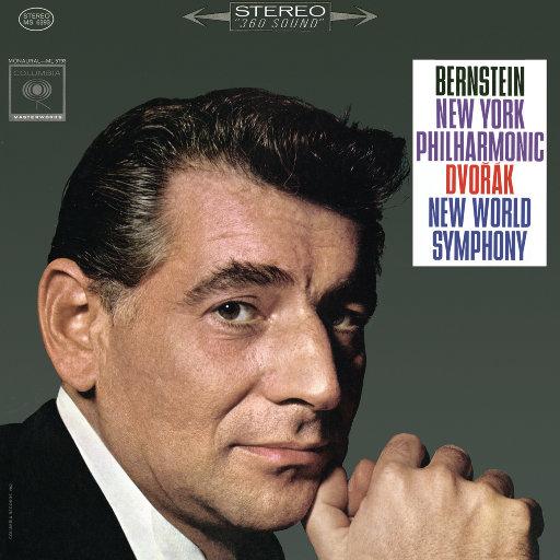 """德沃夏克:E小调第九交响曲""""自新大陆""""(Remastered),Leonard Bernstein"""